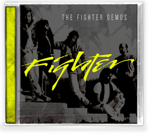 Image of FIGHTER: The Fighter Demos (Legends of Rock series)