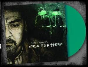 Bilde av JIMMY P. BROWN II: Eraserhead (LP/Green vinyl)