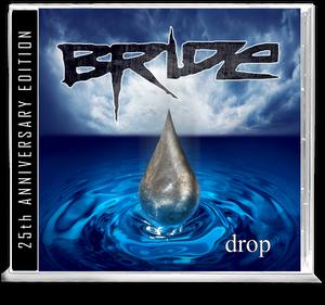 Image of BRIDE: Drop (25th Anniversary CD)
