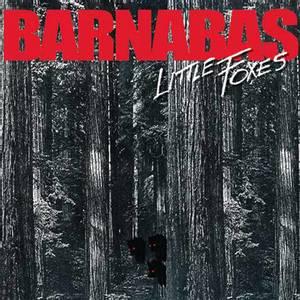 Bilde av BARNABAS: Little Foxes (re-release)