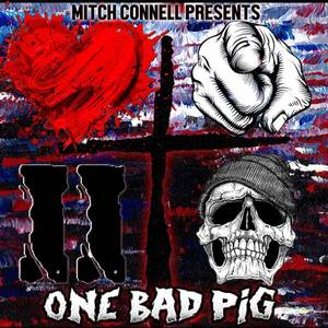 Bilde av ONE BAD PIG: Love You To Death