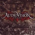 AUDIOVISION: Focus