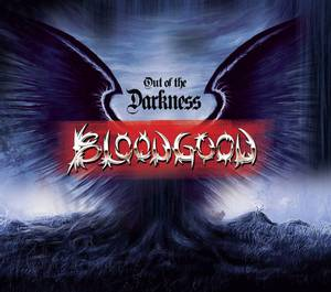 Image of BLOODGOOD: Out Of The Darkness (Re-Mastered)