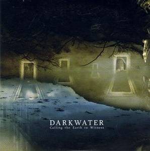 Image of DARKWATER: Calling The Earth To Witness