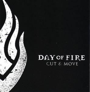 Bilde av DAY OF FIRE: Cut & Move