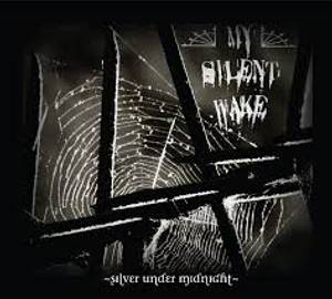 Image of MY SILENT WAKE: Silver Under Midnight