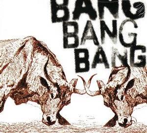 Image of REMNANTS THE: Bang Bang Bang