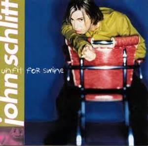 Image of SCHLITT JOHN: Unfit For Swine