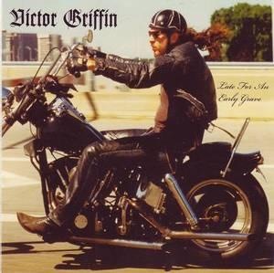 Bilde av GRIFFIN, VICTOR: Late For An Early Grave