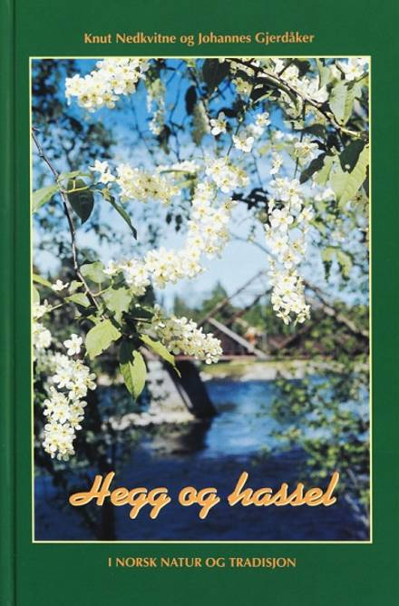 Bilde av Hegg og Hassel i norsk natur