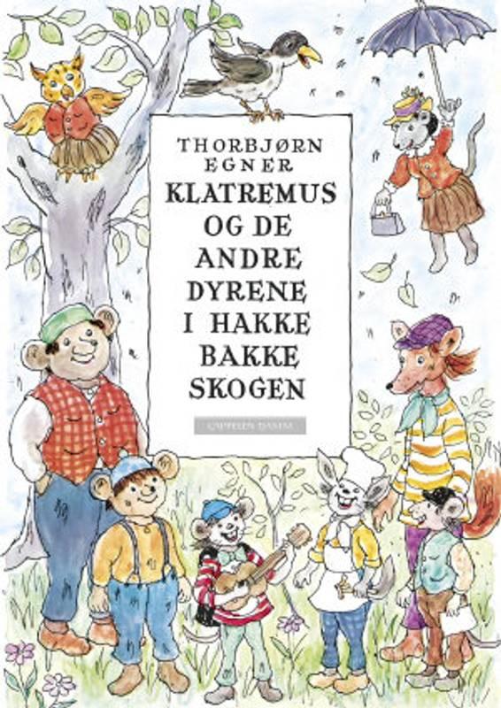Bilde av Klatremus og de andre dyrene i Hakkebakkeskogen