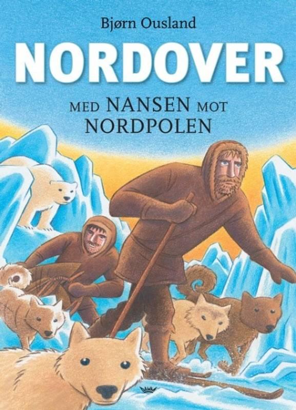 Bilde av Nordover - Med Nansen mot Nordpolen
