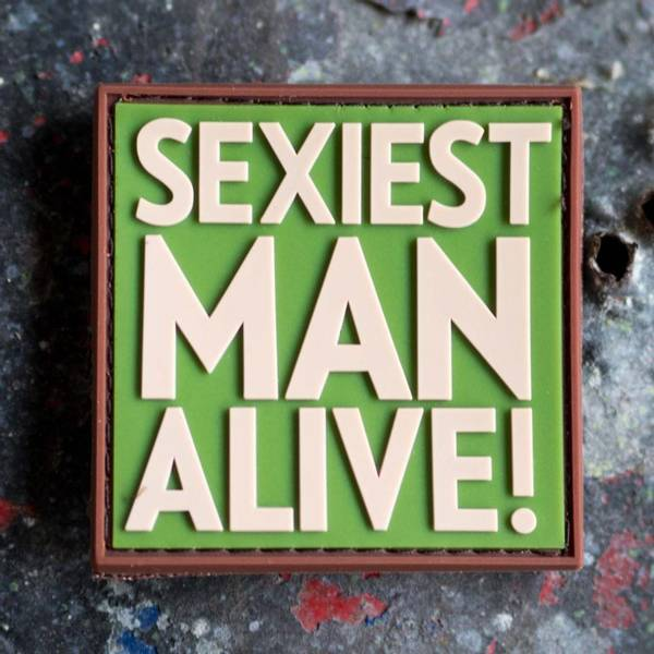 Bilde av Patch - Sexiest Man Alive - Multicam