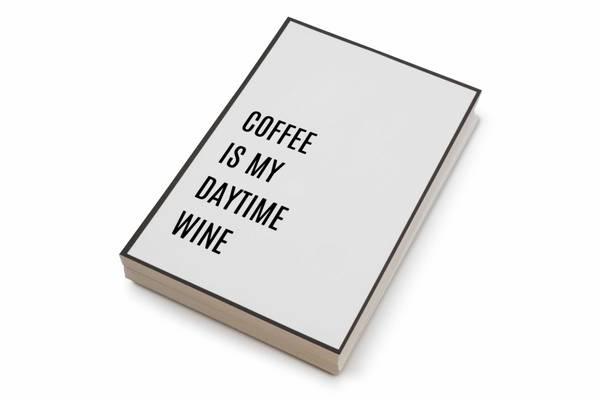 Bilde av 50 stk | Coffee is my daytime wine | 10x15 cm