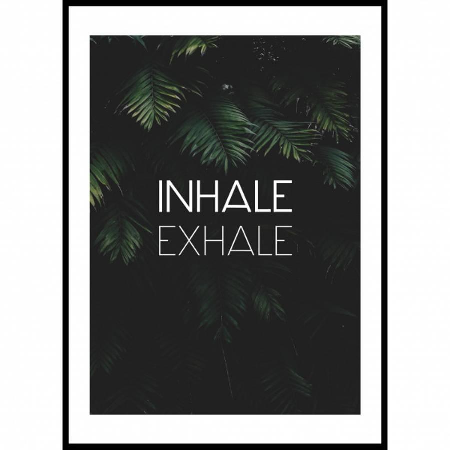 INHALE EXHALE PLAKAT