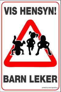 Bilde av Skilt Barn leker - Vis hensyn