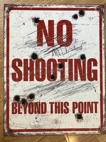 Metallskilt No shooting