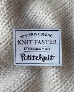 Bilde av Winter Is Coming. Knit Faster. - label PetiteKnit