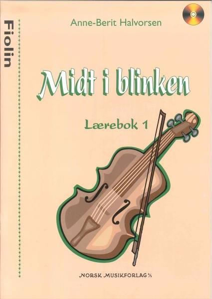 Midt i Blinken bok 1 Fiolin m/CD Anne-Berit Halvorse