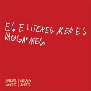 Bilde av Badnajazz - Eg è liten eg,
