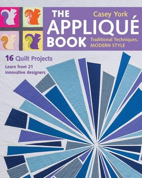 Bilde av The Applique Book - traditional techniques, modern style