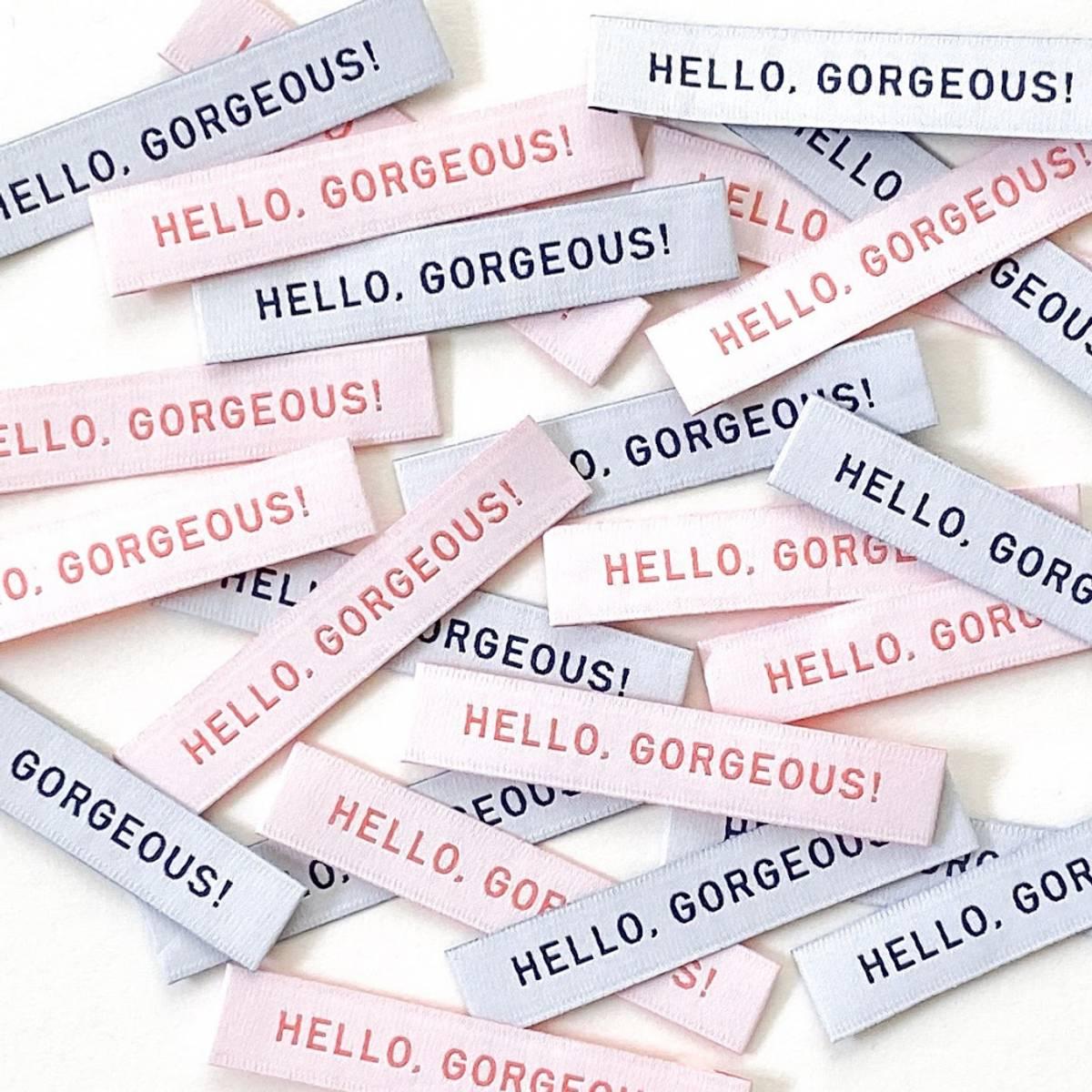 Labels - Hello Gorgeous