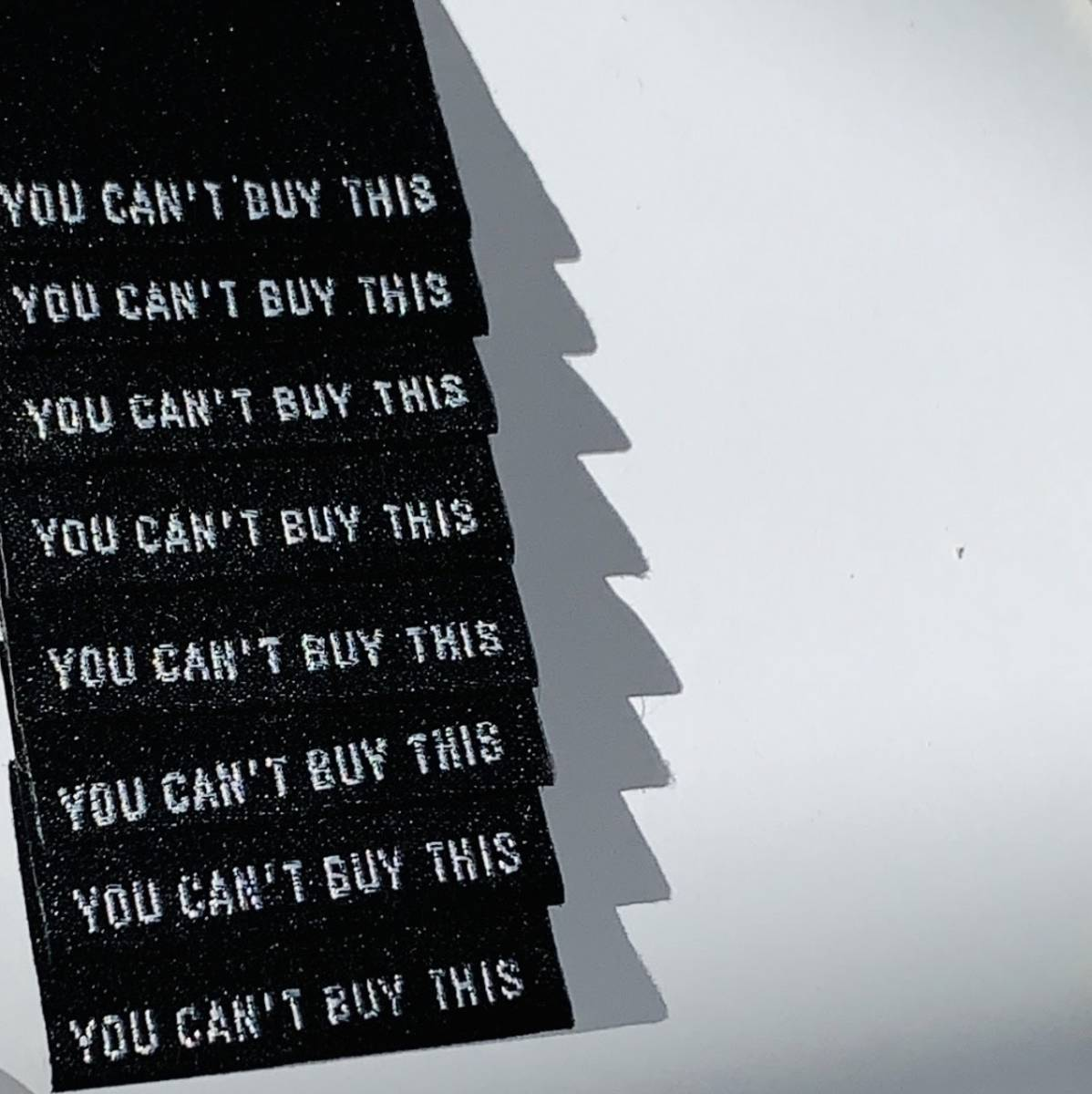 Labels - You can't buy this