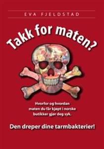 Bilde av TAKK FOR MATEN? av Eva Fjellstad