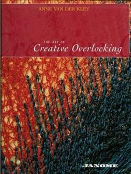 Bilde av The Art of Creative Overlocking by Van Der Kley, Engelsk