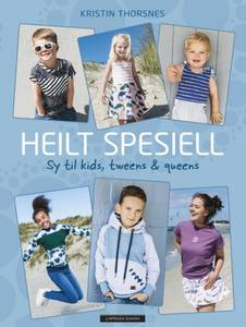 Bilde av Heilt Spesiell - Sy til Kids, Tweens & Queens
