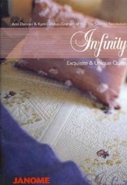 Infinity Exquisite & Unique Quilts Ann Duncan & Kym Goldup-Graha