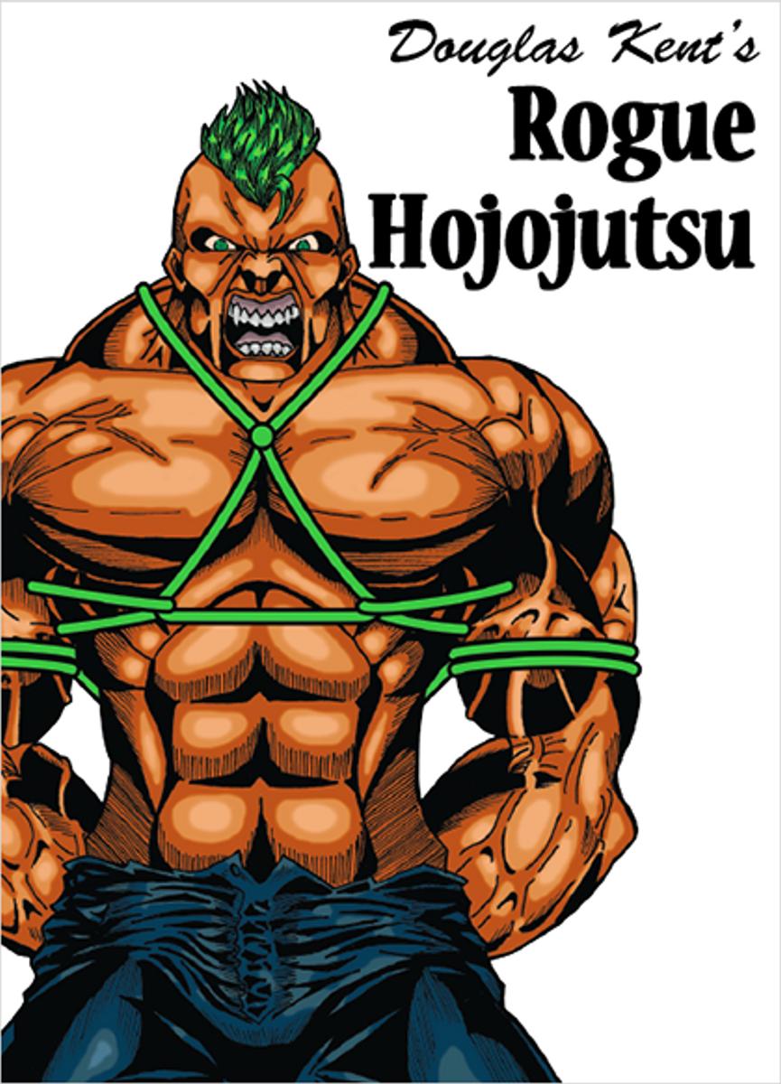 Rogue Hojojutsu