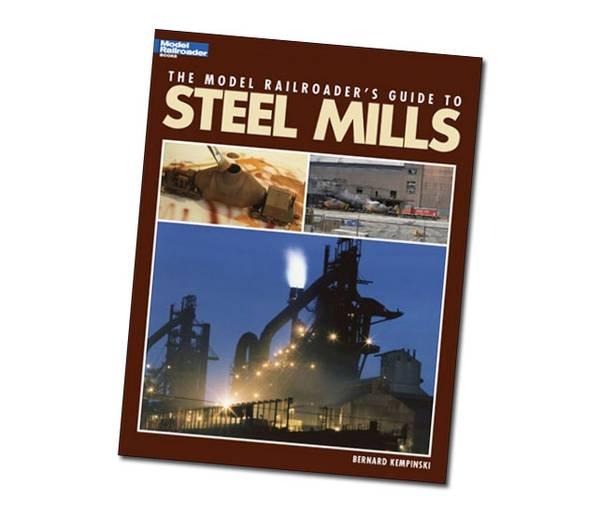 Bilde av The Model Railroader's Guide to Steel Mills