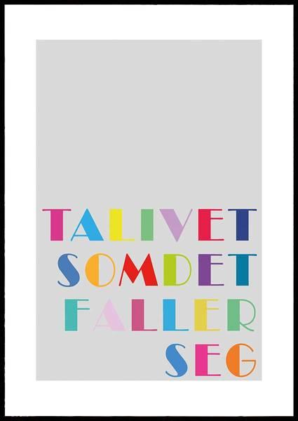 Bilde av TA LIVET SOM DET FALLER SEG PLAKAT