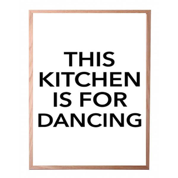 Bilde av THIS KITCHEN IS FOR DANCING POSTER