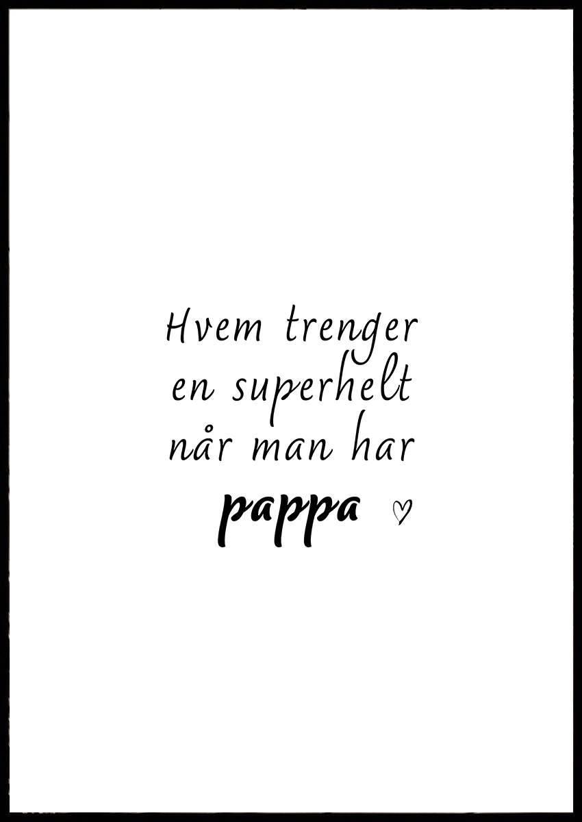 SUPERHELT PAPPA PLAKAT