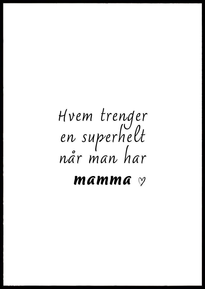 SUPERHELT MAMMA PLAKAT