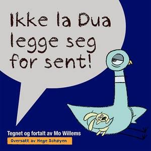 Bilde av Ikke la Dua legge seg for sent!