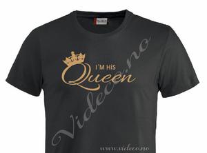 Bilde av t-shirt, I´m his Queen