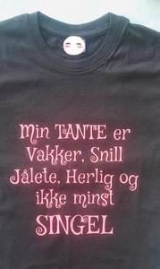 Bilde av T-skjorte- Min Tante er vakker, snill,jålete...