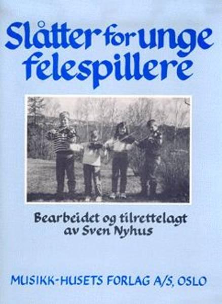 Bilde av Nyhus, Sven Slåtter for unge felespillere