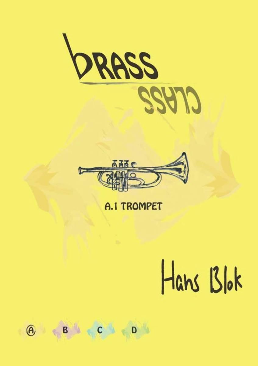Hans Blok, Brass Class A. 1 Trompet
