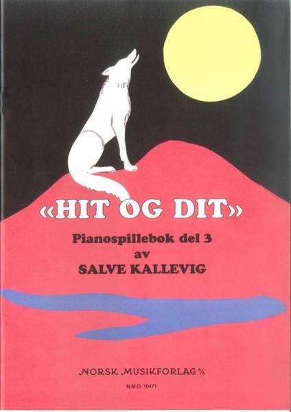 Bilde av Kallevig, Salve Hit og dit