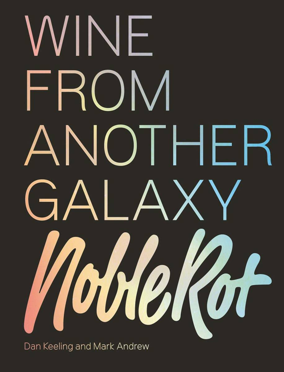 Wine from Another Galaxy - Dan Keeling, Mark Andrew