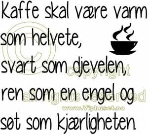 Bilde av Kaffe skal være søt