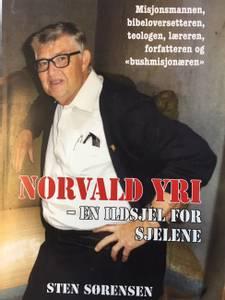 Bilde av Norvald Yri – en ildsjel for sjelene NORVALD YRI – EN ILDSJEL FOR SJELENE