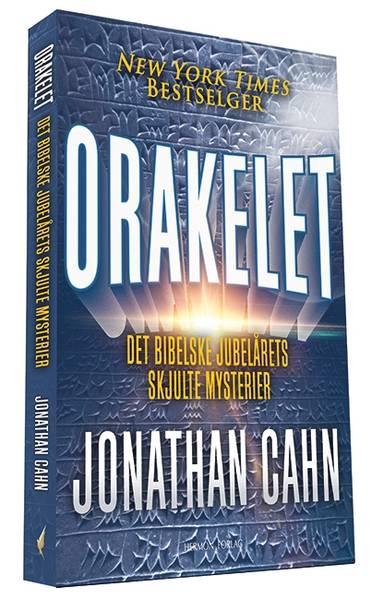 ORAKELET – DET BIBELSKE JUBELÅRETS SKJULTE MYSTERIER av Jonathan Cahn