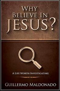 Bilde av Why believe in Jesus (BOK) av Guillermo Maldonado; Kode: 1202