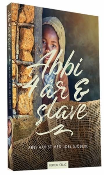 ABBI  4 ÅR OG SLAVE