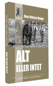 Bilde av HANS NIELSEN HAUGE – ALT ELLER INTET